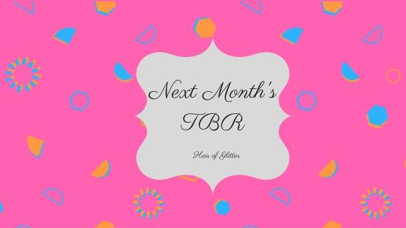 next month's TBR